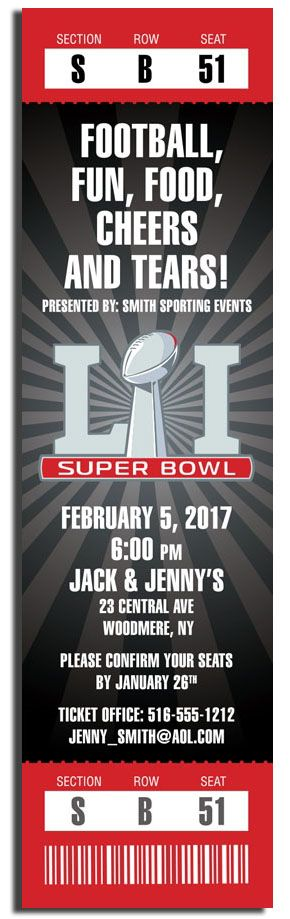 Get your Super Bowl Party 2017 Ticket Invitations Now! $1.85 ea, includes envelopes, min order 30