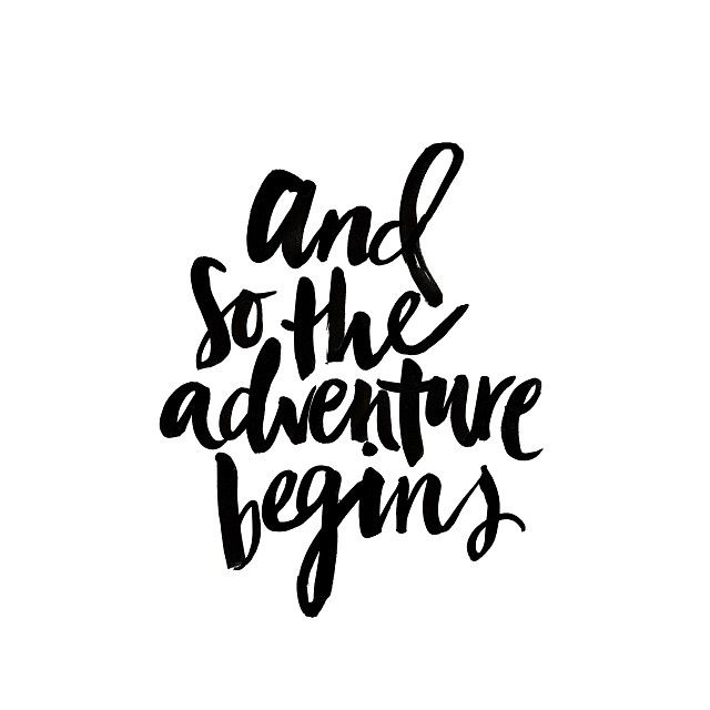 And so the adventure begins ❥