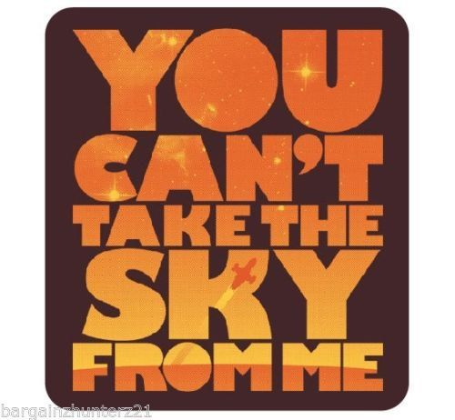 You can't take the Sky from Me Firefly Ship Decal  by DecalHunterz, $5.00