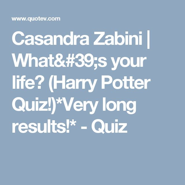Long Results Harry Potter Life Quiz - 0425