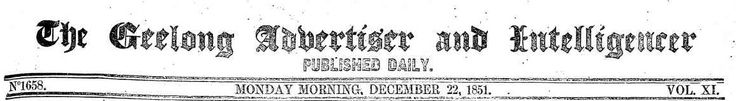 The Geelong Advertiser and Intelligencer: TROVE 1851-1856