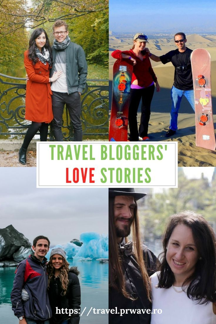 #Travel Bloggers' #Love Stories. How famous travel couples met - incredible, but true love stories! 12 amazing stories! (well, 13 with mine :) )