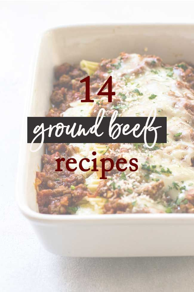 14 Ground Beef Recipes To Make For Dinner Tonight Beef Pinterest