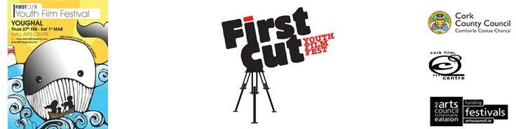 First Cut! Youth Film Festival. The festival will take place in Youghal from Thursday 27th February