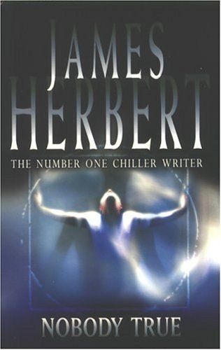 Nobody True, James Herbert