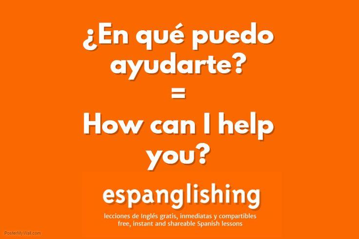 Espanglishing | free and shareable Spanish lessons = lecciones de Inglés gratis y compartibles: ¿En qué puedo ayudarte? = How can I help you?