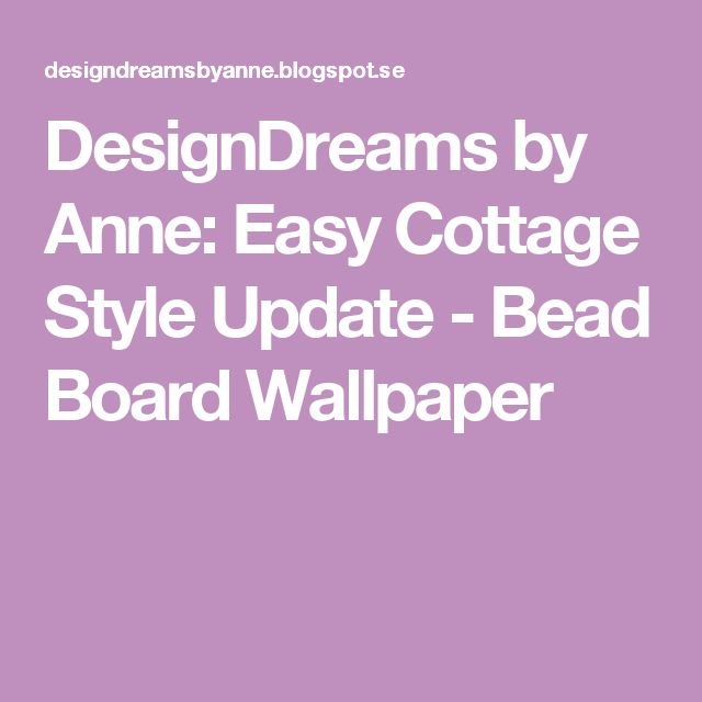 17 Best Ideas About Bead Board Wallpaper On Pinterest