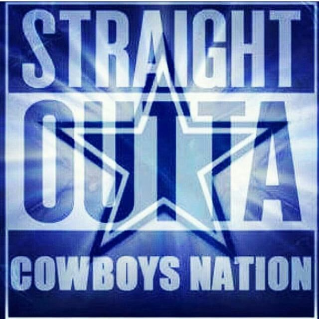 STRAIGHT OUTTA COWBOYS NATION