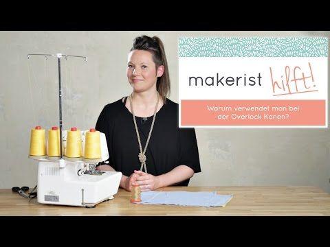 Warum benutzt man Konen für die Overlock? - Makerist hilft mit Swantje