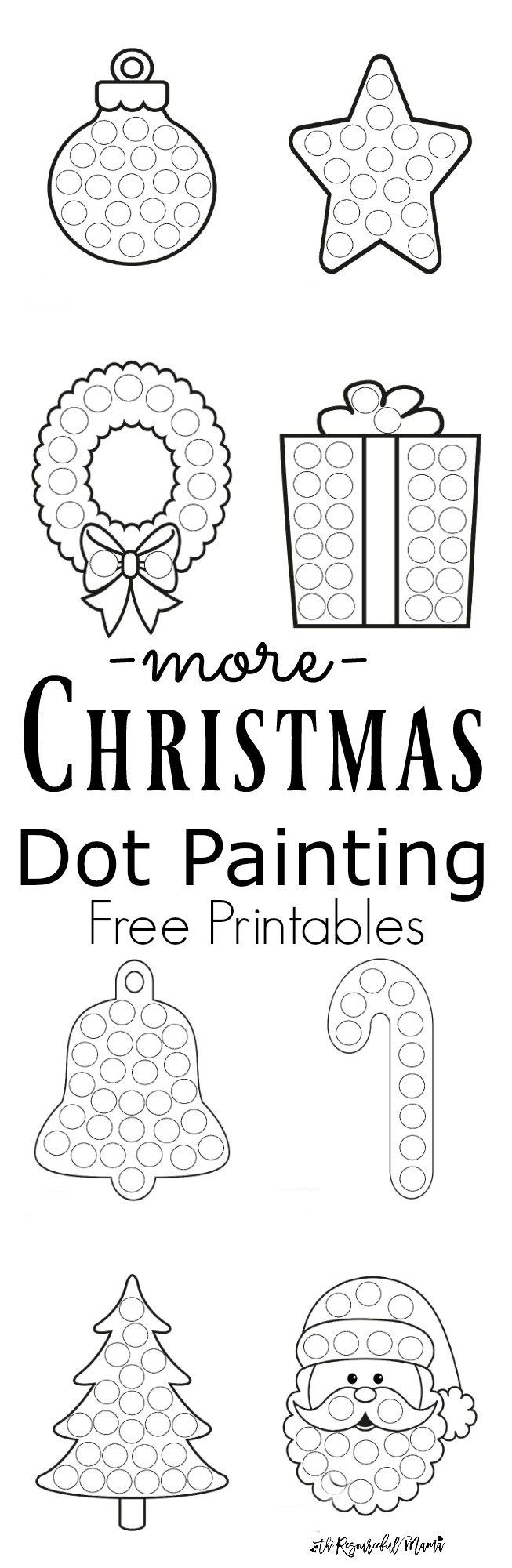 Free printable Christmas dot painting worksheets for kids. These work great  with Do a Dot