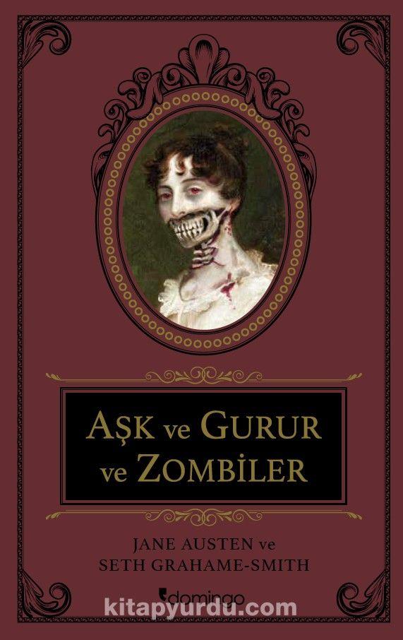 Aşk ve Gurur ve Zombiler / Sert Kapaklı Altın Varaklı Özel Baskı -  Jane Austen | kitapyurdu.com