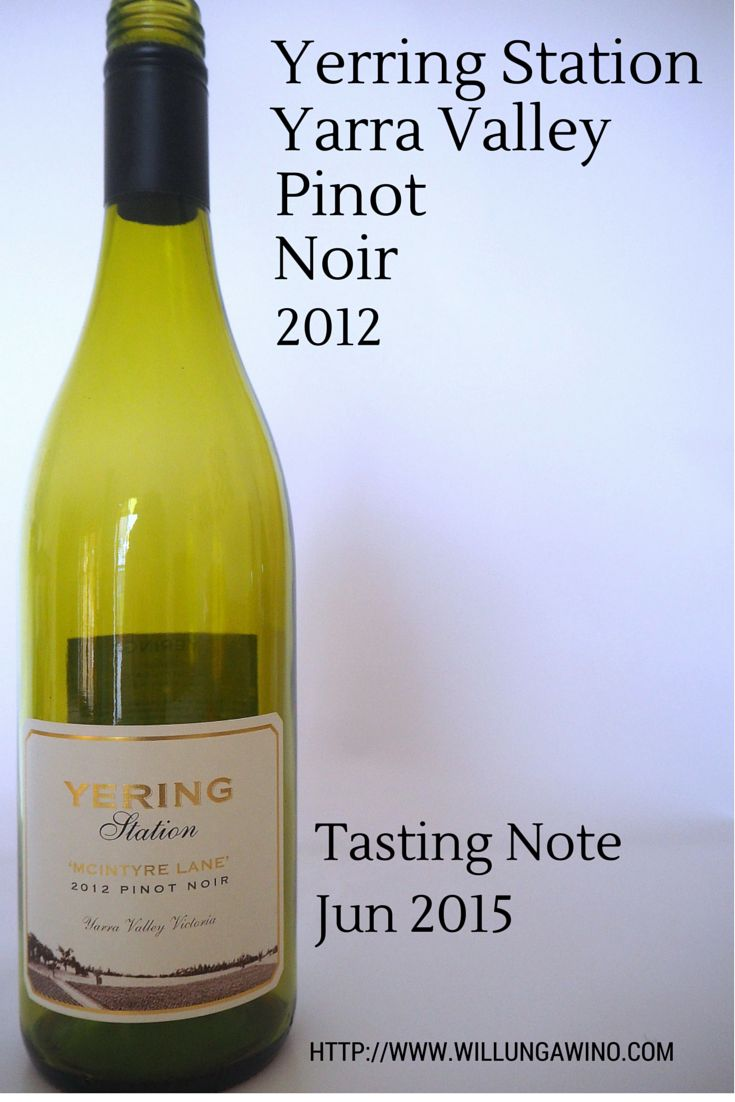 Yerring Station McIntyre Estate Pinot Noir Yarra Valley 2012 Wine Tasting Note