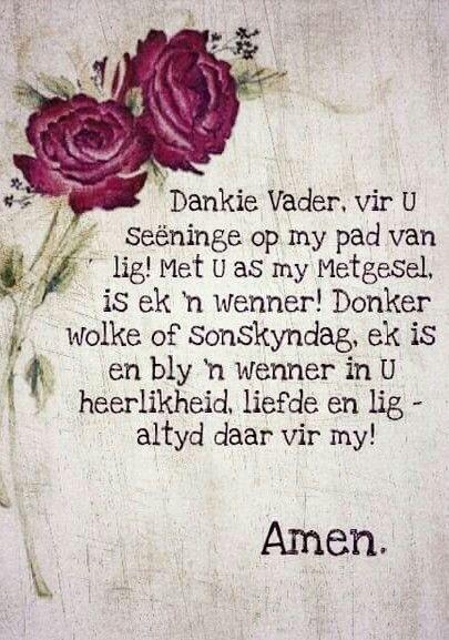 Dankie Vader... Amen.                                                                                                                                                                                 More