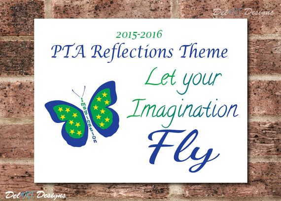 PTA Reflections, 2015-2016 Theme, Let Your Imagination Fly, Digital file, Ready to print PDF