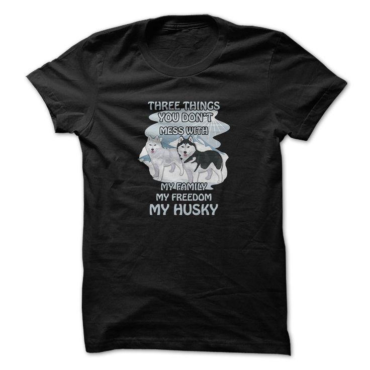 (Top Tshirt Choice) Husky t-shirt Dont mess with my husky at Tshirt United States Hoodies, Tee Shirts