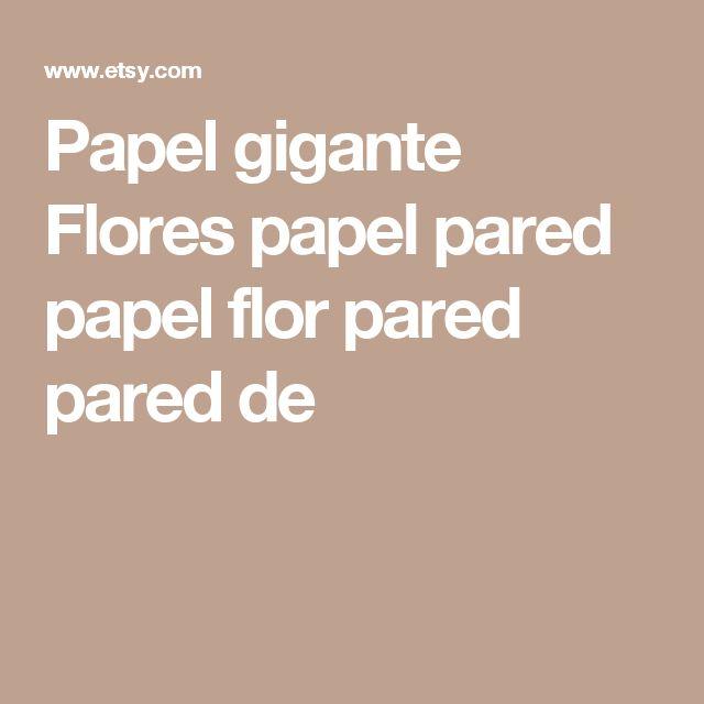 Papel gigante Flores papel pared  papel flor pared  pared de