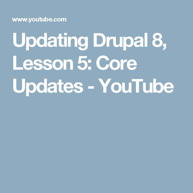 Updating Drupal 8, Lesson 5: Core Updates - YouTube