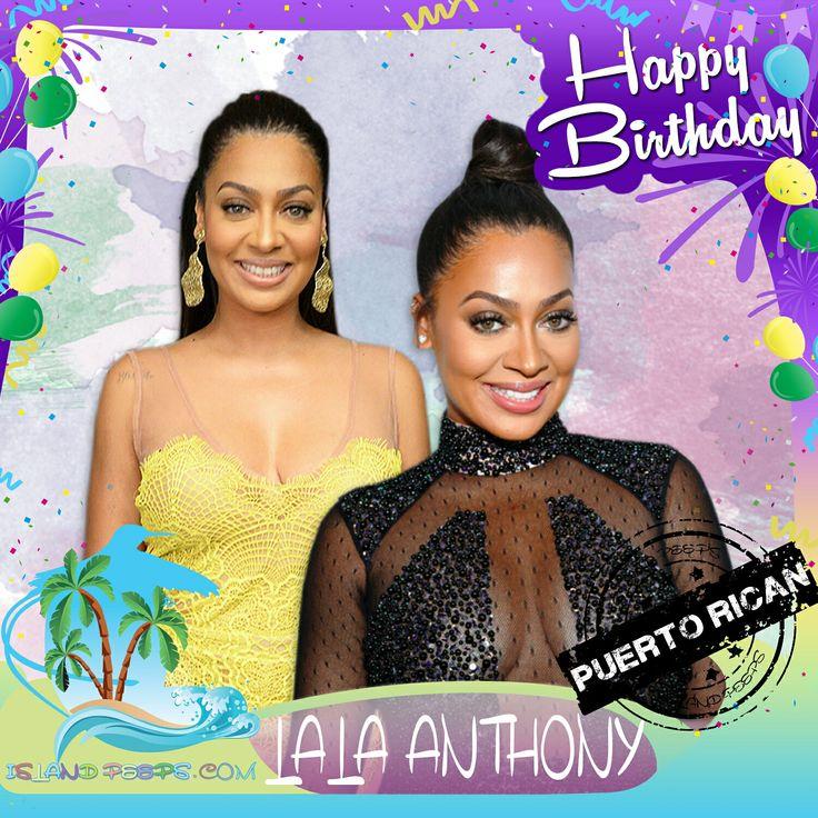 Happy Birthday Lala Anthony!!! Radio/TV personality born of Puerto Rican descent!!! Today we celebrate you!!! @lala #lalaanthony #islandpeeps #islandpeepsbirthdays #lalasworld