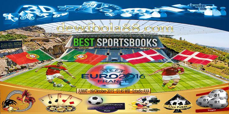 Dewibola88.com | PORTUGAL vs DENMARK EUROPAEN CHAMPIONSHIPS 2016 QUALIFIKASI | Gmail        :  ag.dewibet@gmail.com YM           :  ag.dewibet@yahoo.com Line         :  dewibola88 BB           :  2B261360 Path         :  dewibola88 Wechat       :  dewi_bet Instagram    :  dewibola88 Pinterest    :  dewibola88 Twitter      :  dewibola88 WhatsApp     :  dewibola88 Google+      :  DEWIBET BBM Channel  :  C002DE376 Flickr       :  felicia.lim Tumblr       :  felicia.lim Facebook…