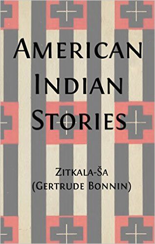 American Indian Stories (Illustrated) (American Indian Classics Book 13) - Kindle edition by Zitkala Ša, Gertrude Bonnin. Literature & Fiction Kindle eBooks @ Amazon.com.