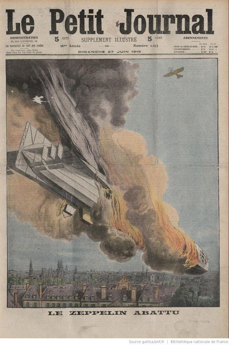 """WWI covered live on Twitter: """"June 27th, 1915 """"Le Zeppelin Abattu/Un troupeau de boeufs sauvages"""" (Petit Journal cover) http://t.co/GpPxrfkdtl"""""""