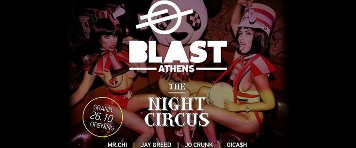 """""""THE NIGHT CIRCUS"""" @ BLAST Athens"""