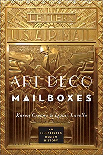 TÍTULO: Buzones Art Deco: una historia de diseño ilustrada AUTOR:Karen Greene y Lynne Lavelle AÑO:2014