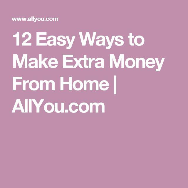 12 Easy Ways to Make Extra Money From Home | AllYou.com