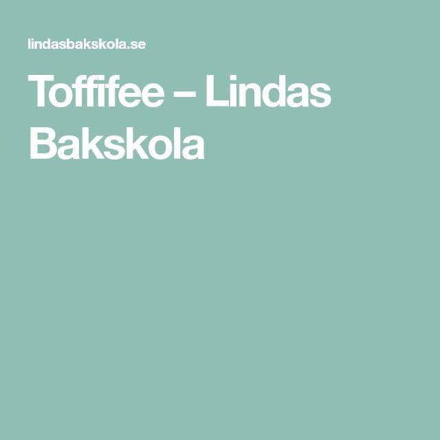 Toffifee – Lindas Bakskola