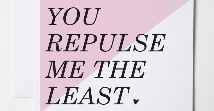 31 Hilarious Valentine's Day Cards For People Who Hate That Sappy Love Crap (AKA: me)