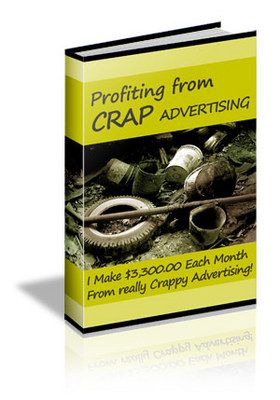 How To Profit From Crap Advertising (MRR)-Download This Ebook At: http://www.tradebit.com/filedetail.php/7641638-how-to-profit-from-crap-advertising-mrr