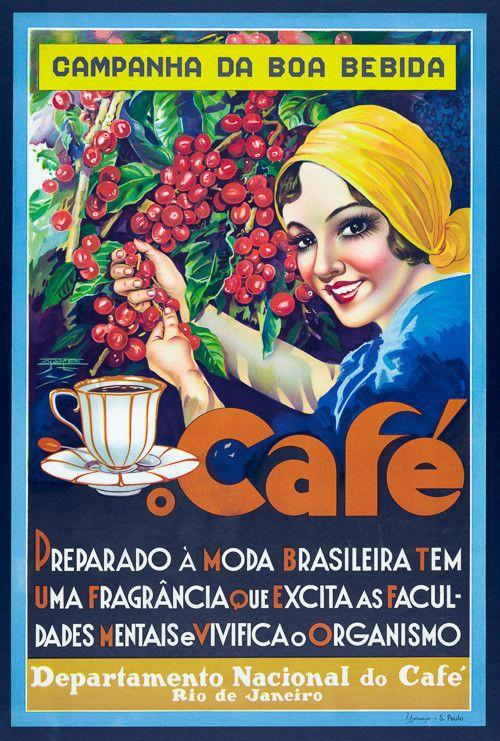 Café. Departamento Nacional do Café, Rio de Janeiro. Campanha da boa bebida. Good drink campaign from the National Coffee Department, Rio de Janeiro, Brazil. Circa 1940s. This poster shows a woman holding a coffee cup while picking coffee beans.