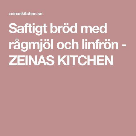 Saftigt bröd med rågmjöl och linfrön - ZEINAS KITCHEN