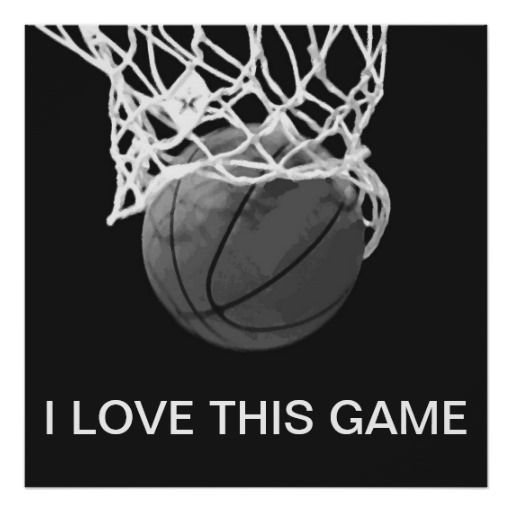 Black  White Basketball Poster I Love This Game