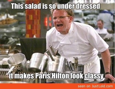 this salad; Gordon Ramsey