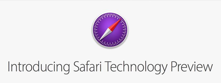 Safari Technology Preview : Apple propose la 32e Release (avec un peu de Safari 11 venant de macOS High Sierra)
