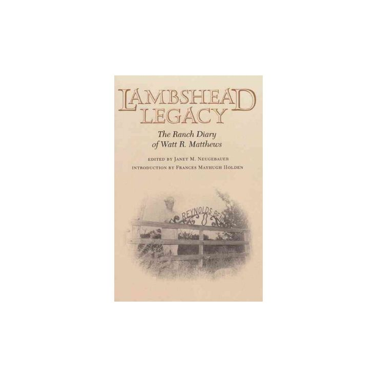 Lambshead Legacy ( The Centennial Series of the Association of Former Students, Texas A&m University)