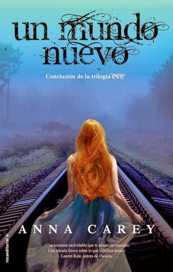 """""""Un mundo nuevo"""" de Anna Carey : Libros que voy leyendo"""