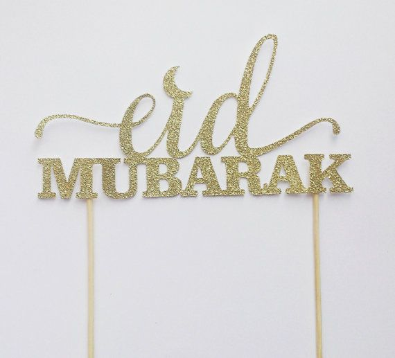 Eid Mubarak Cake topper Eid decorations Eid Party by madebyummi