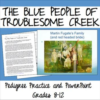the blue people of troublesome creek Most people have less than 1 percent of methemoglobin when that level rises to  10-20 percent, the result is blue-tinged skin while the genetic.