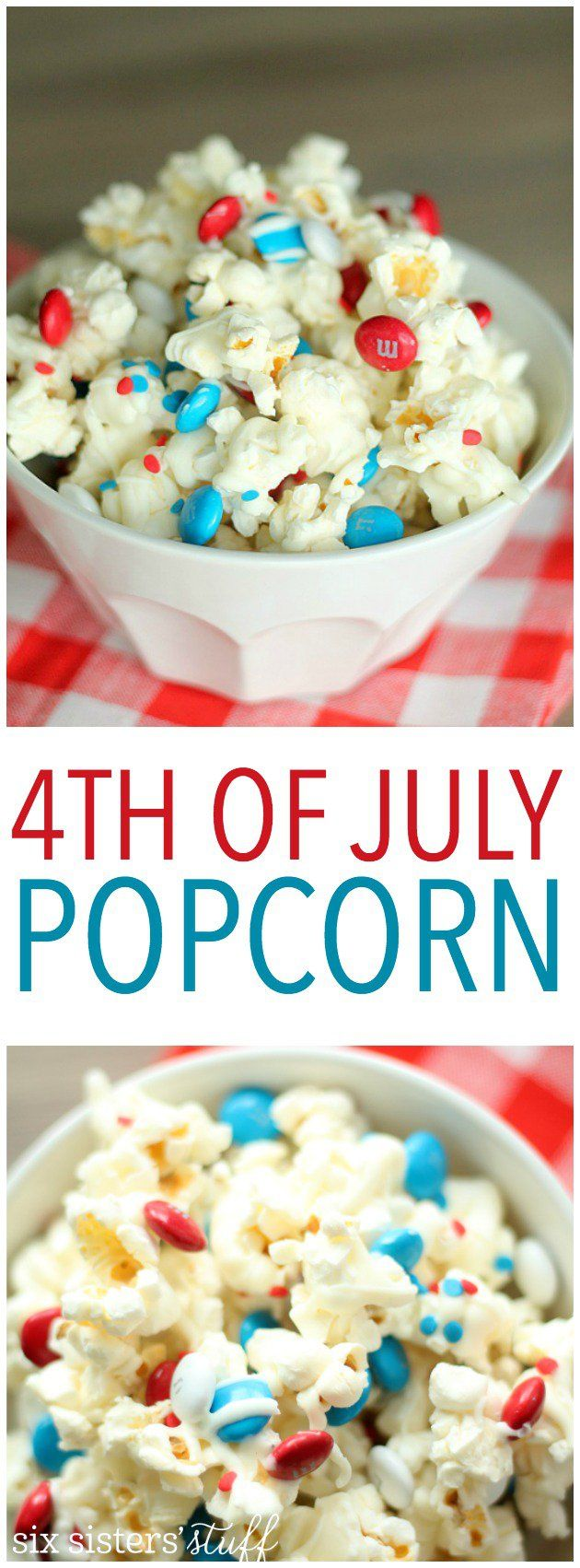 Cute and delicious 4th of July patriotic popcorn from SixSistersStuff.com