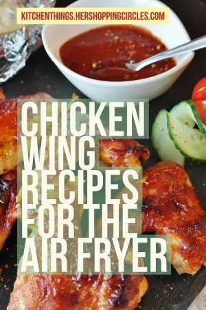 Chicken Wing Recipes for the Air Fryer