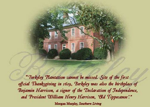 Berkeley Plantation, site of the first Thanksgiving