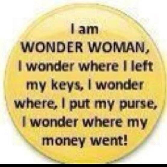 Wonder Woman Wonder Woman Wonder Woman tommielisenby: Sayings, Quotes, So True, Funny Stuff, Humor, Things, Wonder Woman