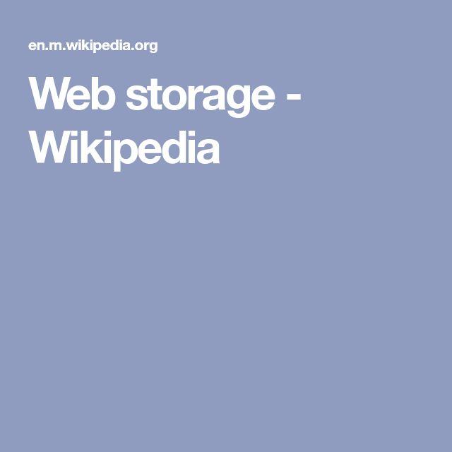 Web storage - Wikipedia