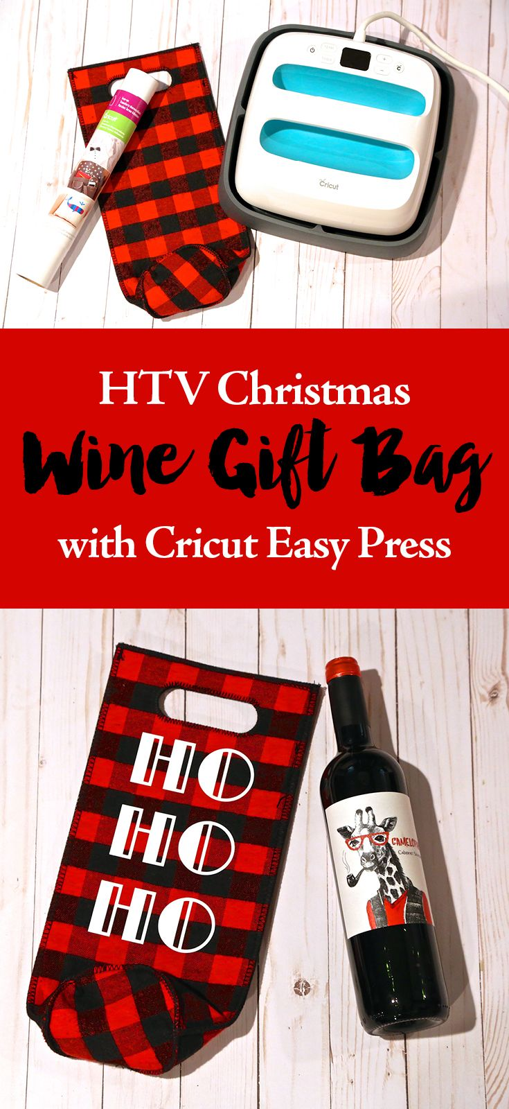 Diy Htv Christmas Wine Gift Bag Made With A Cricut Easy Press Easy Under 15 Minute Tutorial On How To Christmas Wine Gift Bag Wine Christmas Gifts Wine Gifts