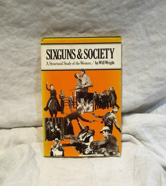 Hollywood Westerns Book On Movies Sixguns And Society Movie Criticism Film History Vintage 1975 In 2020 Books Westerns Western