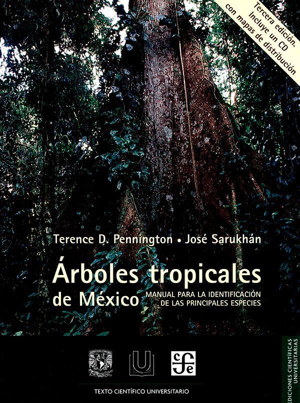 Arboles tropicales de México. Manual para la identificación de las principales especies
