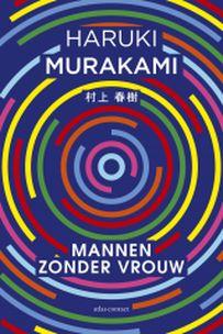 Haruki Murakami - Mannen zonder vrouwen (Japan)