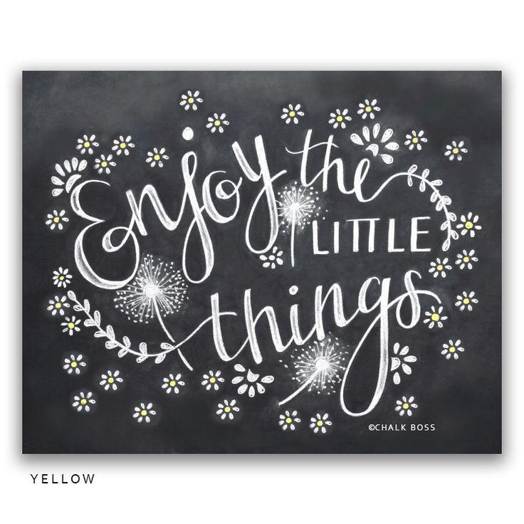 Enjoy The Little Things Art Print -  Chalkboard Print -  Chalk Art -  Chalkboard Decor -  Wedding Gift -  Wedding Gift - Paper Anniversary by ChalkBoss on Etsy https://www.etsy.com/listing/267735355/enjoy-the-little-things-art-print